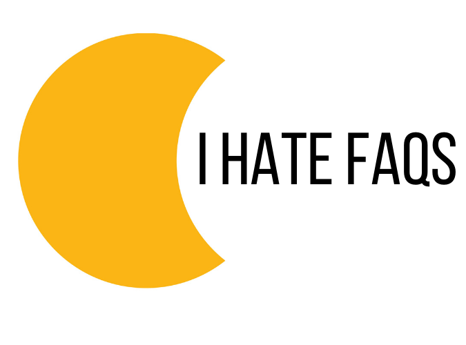 "A yellow half-moon logo with the words, ""I Hate FAQs"" next to it"